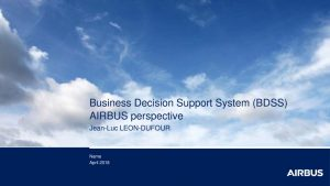 thumbnail of Airbus – Business Decision Support System (BDSS) – EMMCwebsite